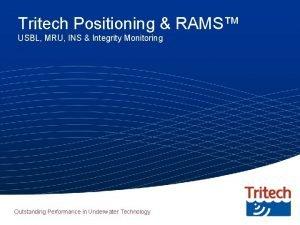 Tritech Positioning RAMS USBL MRU INS Integrity Monitoring