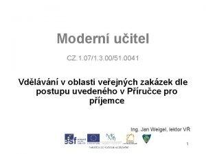 Modern uitel CZ 1 071 3 0051 0041