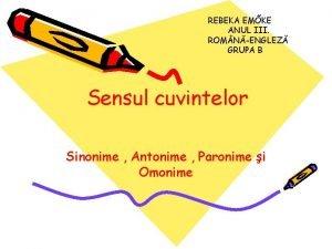 REBEKA EMKE ANUL III ROM NENGLEZ GRUPA B