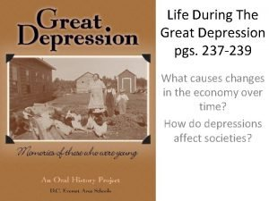 Life During The Great Depression pgs 237 239