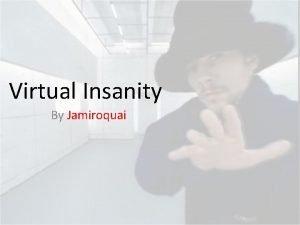 Virtual Insanity By Jamiroquai Target Audience The target