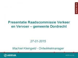 Presentatie Raadscommissie Verkeer en Vervoer gemeente Dordrecht 27