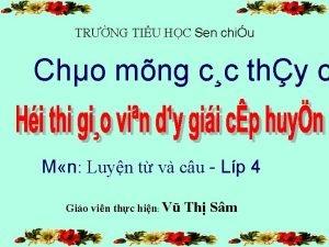 TRNG TIU HC Sen chiu Cho mng cc