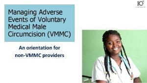 Managing Adverse Events of Voluntary Medical Male Circumcision