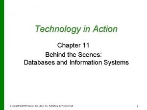 Technology in Action Chapter 11 Behind the Scenes