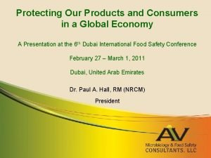 Protecting Our Products and Consumers in a Global