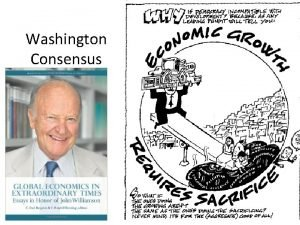Washington Consensus Basic Definition The Washington Consensus is
