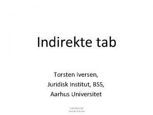Indirekte tab Torsten Iversen Juridisk Institut BSS Aarhus