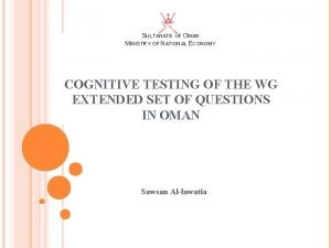 SULTANATE OF OMAN MINISTRY OF NATIONAL ECONOMY COGNITIVE