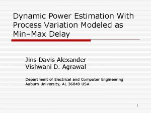 Dynamic Power Estimation With Process Variation Modeled as