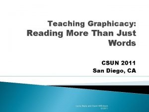 Teaching Graphicacy Reading More Than Just Words CSUN