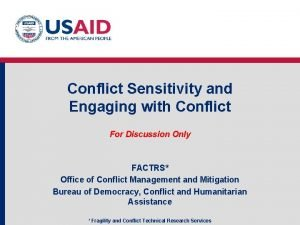 Conflict Sensitivity and Engaging with Conflict For Discussion