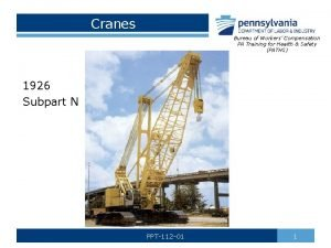 Cranes Bureau of Workers Compensation PA Training for