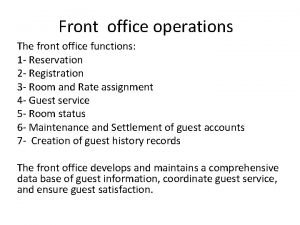 Front office operations The front office functions 1