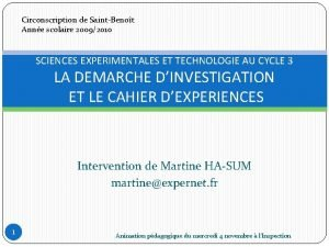 Circonscription de SaintBenot Anne scolaire 20092010 SCIENCES EXPERIMENTALES