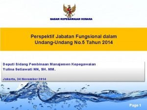 BADAN KEPEGAWAIAN NEGARA Perspektif Jabatan Fungsional dalam UndangUndang