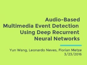 AudioBased Multimedia Event Detection Using Deep Recurrent Neural