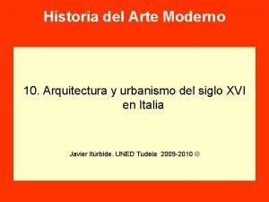 Historia del Arte Moderno 10 Arquitectura y urbanismo