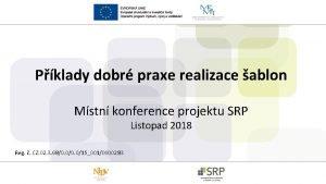 Pklady dobr praxe realizace ablon Mstn konference projektu