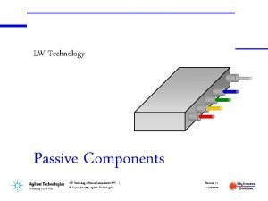 LW Technology Passive Components LW Technology Passive Components