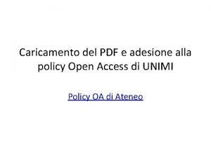 Caricamento del PDF e adesione alla policy Open