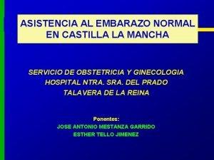 ASISTENCIA AL EMBARAZO NORMAL EN CASTILLA LA MANCHA
