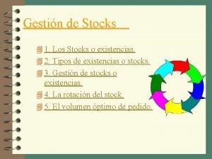 Gestin de Stocks 4 1 Los Stocks o