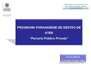 Instituto Paranaense Desenvolvimento IAPAR de Rural EMATER PROGRAMA