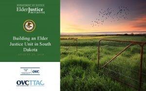 Building an Elder Justice Unit in South Dakota