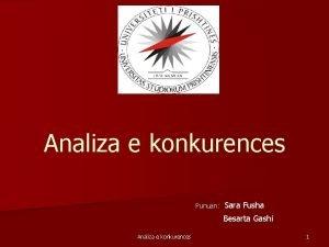 Analiza e konkurences Punuan Sara Fusha Besarta Gashi