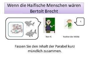 Wenn die Haifische Menschen wren Bertolt Brecht Herr