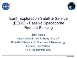 Earth ExplorationSatellite Service EESS Passive Spaceborne Remote Sensing