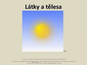 Ltky a tlesa Obr 1 Autorem materilu a