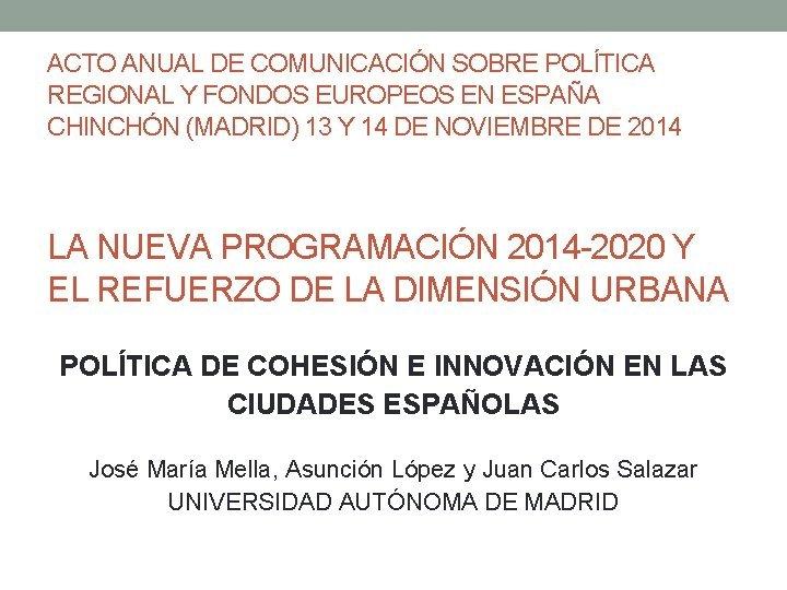 ACTO ANUAL DE COMUNICACIN SOBRE POLTICA REGIONAL Y