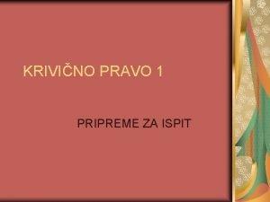 KRIVINO PRAVO 1 PRIPREME ZA ISPIT Sistem pravnih