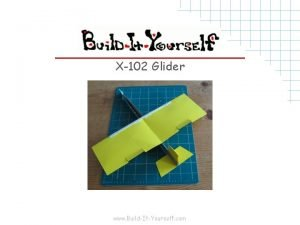 X102 Glider www BuildItYourself com Tools and Materials
