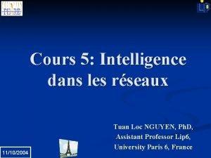 Cours 5 Intelligence dans les rseaux 11102004 Tuan