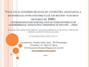 VIGIL NCIA INTERDISCIPLINAR DE CONDIES ASSOCIADAS A HEMORRAGIA
