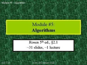 Module 5 Algorithms Module 5 Algorithms Rosen 5