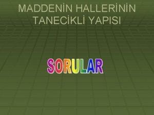 MADDENN HALLERNN TANECKL YAPISI SORULAR GER 1 11