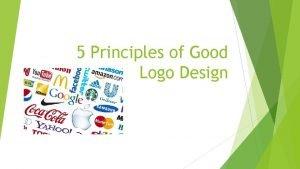 5 Principles of Good Logo Design Logo Design