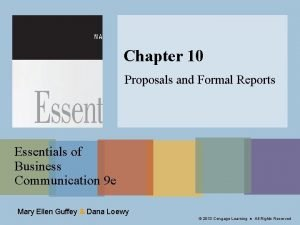 Chapter 10 Proposals and Formal Reports Essentials of