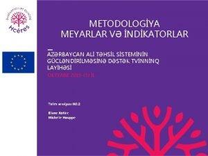 METODOLOGYA MEYARLAR V NDKATORLAR AZRBAYCAN AL THSL SSTEMNN