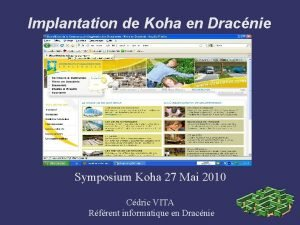 Implantation de Koha en Dracnie Symposium Koha 27