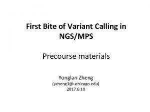 First Bite of Variant Calling in NGSMPS Precourse