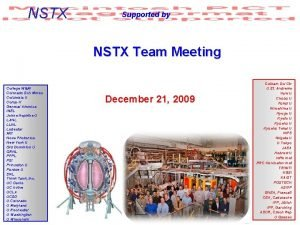 NSTX Supported by NSTX Team Meeting College WM