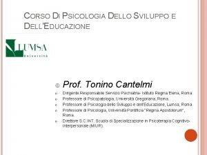 CORSO DI PSICOLOGIA DELLO SVILUPPO E DELLEDUCAZIONE Prof