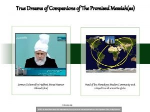True Dreams of Companions of The Promised Messiahas