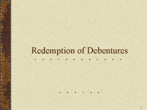 Redemption of Debentures 1 Redemption of debenture Redeemable