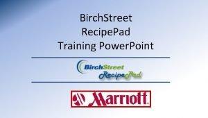 Birch Street Recipe Pad Training Power Point Recipe